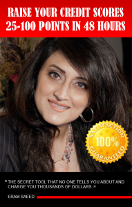 How To Raise Your Credit Scores 25 to 100 Points In 48 HRS, Guranteed!! Eram Saeed