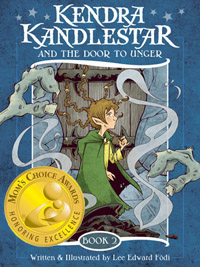 Kendra Kandlestar and the Door to Unger, by Lee Edward Fodi